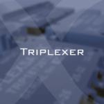 Triplexer Thumbnail